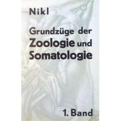 Grundzüge der Zoologie und Somatologie 1. Von Alfred Nikl (1969).