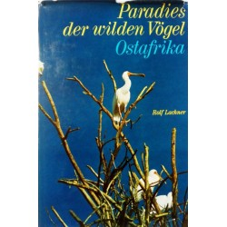 Paradies der wilden Vögel. Ostafrika. Von Rolf Lachner (1969).