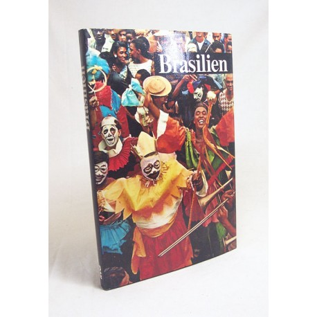 Brasilien. Von Rudolf Moser (1964).
