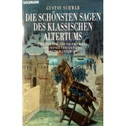 Die schönsten Sagen des klassischen Altertums. Teil 2. Von Gustav Schwab (1997).
