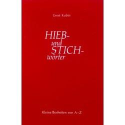 Hieb- und Stichwörter. Von Ernst Kubin (1976).