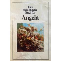 Das persönliche Buch für Angela. Von Thomas Poppe (1985).