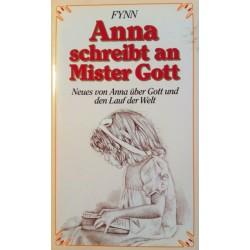 Anna schreibt an Mister Gott. Von: Fynn (1987).