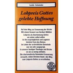 Lobpreis Gottes, gelebte Hoffnung. Von Lucida Schmieder (1983).