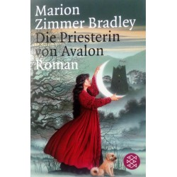 Die Priesterin von Avalon. Von Marion Zimmer Bradley (2005).