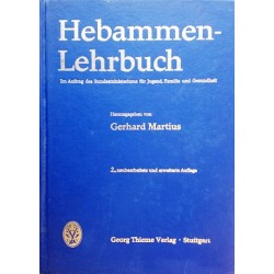 Hebammen-Lehrbuch. Von Gerhard Martius (1971).