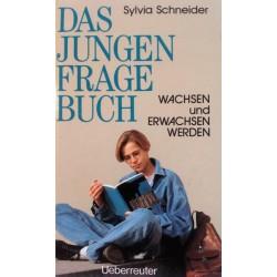Das Jungen Frage Buch. Von Sylvia Schneider (1993).