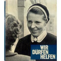 Wir dürfen helfen. Von Gert Schlegel (1963).