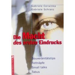 Die Macht des ersten Eindrucks. Von Gabriele Cerwinka (1998).