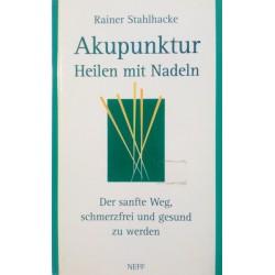 Akupunktur. Von Rainer Stahlhacke (1996).
