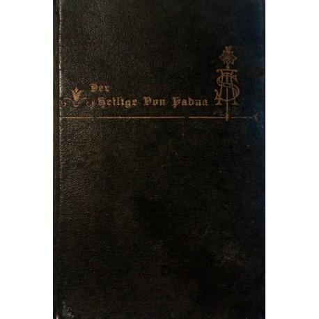 Der Heilige von Padua. Von Paulus Mosel (1928).