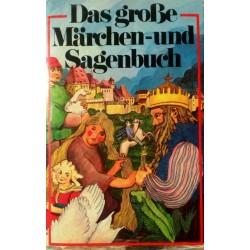Das große Märchen- und Sagenbuch. Von R.W. Pinson (1976).