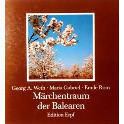 Märchentraum der Balearen. Von Georg A. Weth (1984).