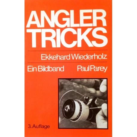 Angler Tricks. Von Ekkehard Wiederholz (1980).