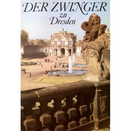 Der Zwinger zu Dresden. Von Fritz Löffler (1986).