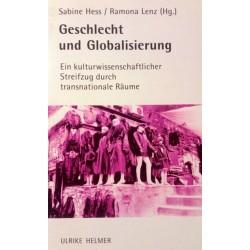 Geschlecht und Globalisierung. Von Sabine Hess (2001).