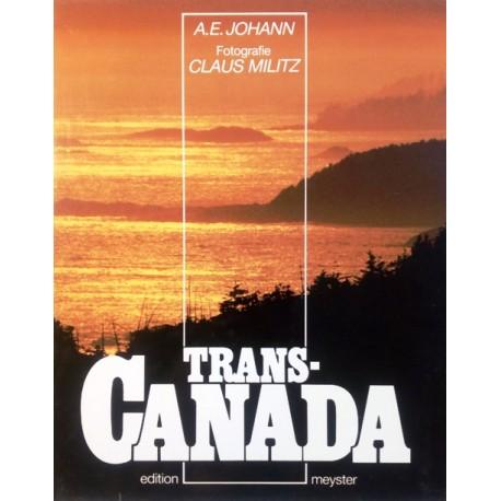 Trans-Canada. Von A.E. Johann (1986).