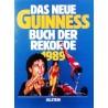 Das neue Guinness Buch der Rekorde 1989. Von: Ullstein Verlag.