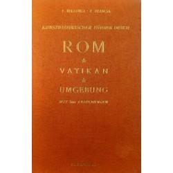 Kunsthistorischer Führer durch Rom, Vatikan, Umgebung. Von F. Bellonzi (1955).
