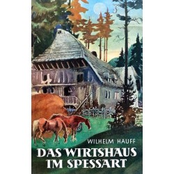Das Wirtshaus im Spessart. Von Wilhelm Hauff (1958).