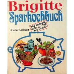 Brigitte Sparkochbuch. Von Ursula Borchert (1981).