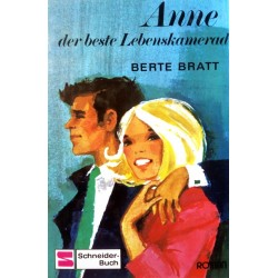 Anne, der beste Lebenskamerad. Von Berte Bratt.