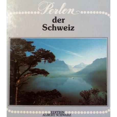 Perlen der Schweiz. Von Evelyn Baetes (1983).