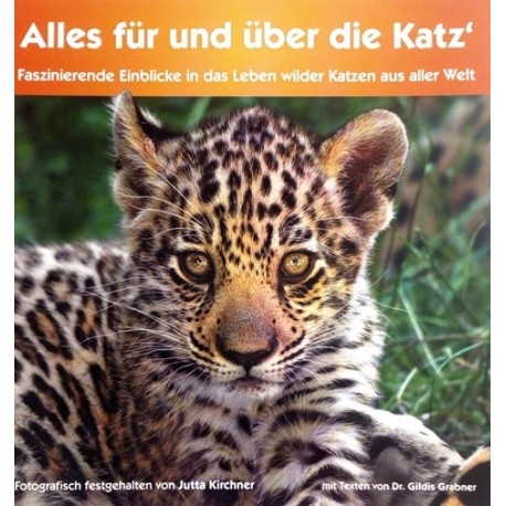 Alles für und über die Katz. Von Jutta Kirchner.