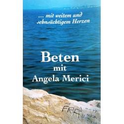 Beten mit Angela Merici. Von Cornelia Müller Freund (1999).