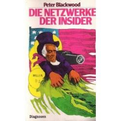 Die Netzwerke der Insider. Von Peter Blackwood (1986).