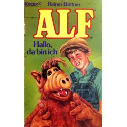 Alf. Hallo, da bin ich. Von Rainer Büttner (1989).