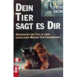 Dein Tier sagt es dir. Von Silke Schwinger (1991).