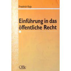 Einführung in das öffentliche Recht. Von Friedrich Koja (1998).