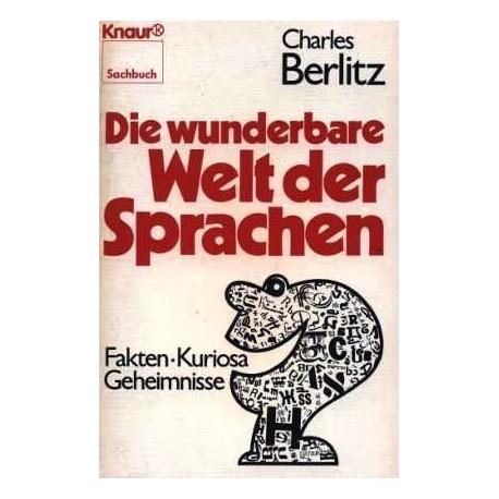 Die wunderbare Welt der Sprachen. Von Charles Berlitz (1982).