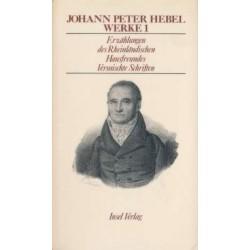 Johann Peter Hebel. Werke 1. Erzählungen des Rheinländischen Hausfreundes (1968).