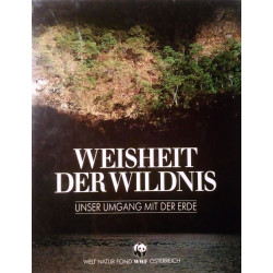 Weisheit der Wildnis. Von: WWF Österreich (1993).