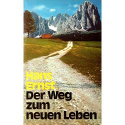 Der Weg zum neuen Leben. Von Hans Ernst (1975).