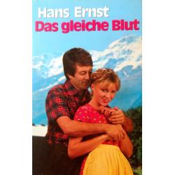 Das gleiche Blut. Von Hans Ernst (1967).