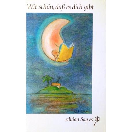 Wie schön, daß es dich gibt. Von Horst Windhöfel (1988).