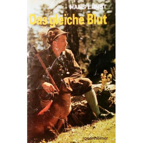 Das gleiche Blut. Von Hans Ernst (1982).