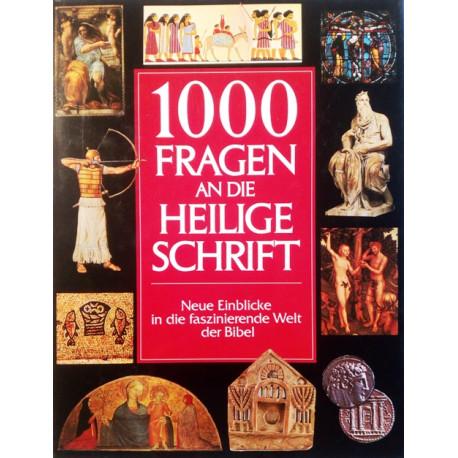 1000 Fragen an die Heilige Schrift. Von Cornell Ehrhardt (1994).