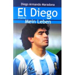 El Diego. Mein Leben. Von Diego Armando Maradona (2001).