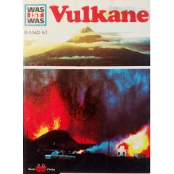 Vulkane. Was ist was Band 57. Von Roy Woodcock (1975).
