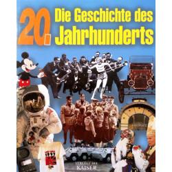 Die Geschichte des 20. Jahrhunderts. Von: Kaiser Verlag (2000).