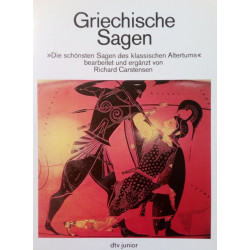 Griechische Sagen. Von Richard Carstensen (1978).