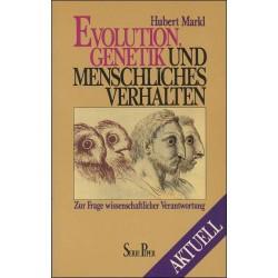 Evolution, Genetik und menschliches Verhalten. Von Hubert Markl (1986).