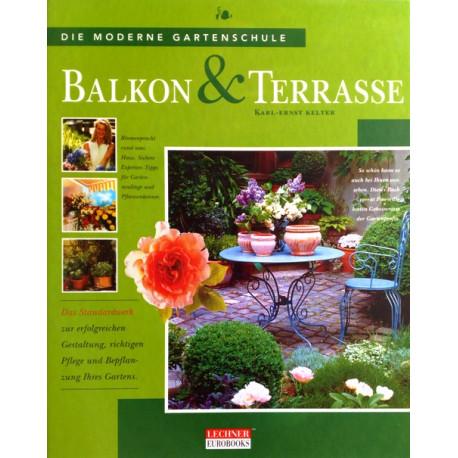 Balkon und Terrasse. Von Karl-Ernst Kelter (2000).