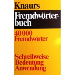 Knaurs Fremdwörterbuch. Von Ursula Hermann (1982).