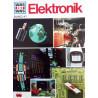 Elektronik. Was ist Was Band 47. Von Martin L. Keen (1971).