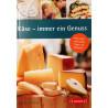 Käse - immer ein Genuss. Von: AMA (2010).